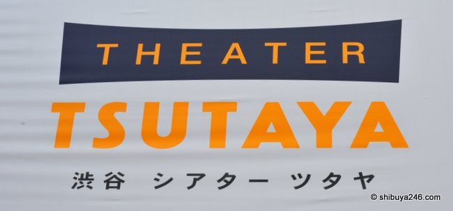 Theater Tsutaya ~ Shibuya Japan